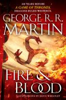 Fire & Blood - George R. R. Martin