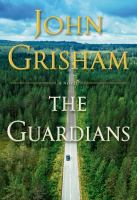 The Guardians - John Grisham