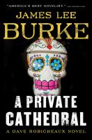 A Private Cathedral - James Lee Burke